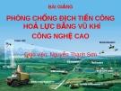 Bài giảng Phòng chống địch tiến công hoả lực bằng vũ khí công nghệ cao - GV. Nguyễn Thanh Sơn