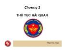 Bài giảng Nghiệp vụ hải quan: Chương 2 - Phan Thu Hiền
