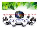 Thuyết trình Quản trị kinh doanh quốc tế: Quản trị nguồn nhân lực quốc tế