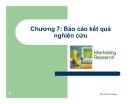 Bài giảng Nghiên cứu marketing: Chương 7 - ThS. Trần Trí Dũng