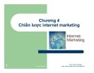 Bài giảng Internet marketing: Chương 4 - ThS. Trần Trí Dũng