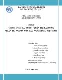 Tiểu luận: Chính sách lãi suất – quản trị lãi suất, quản trị nguồn vốn các ngân hàng Việt Nam