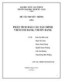 Đề tài thuyết trình: Phân tích báo cáo tài chính Vietcombank, Vietinbank