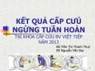 Báo cáo: Kết quả cấp cứu ngừng tuần hoàn tại khoa cấp cứu BV Việt Tiệp năm 2013
