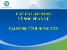 Báo cáo Các ca lâm sàng sốc phản vệ tại bệnh viện Đa khoa tỉnh Hưng Yên