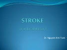 Lectures stroke - Dr. Nguyen Anh Tuan