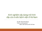 Báo cáo: Kinh nghiệm xây dựng mô hình cấp cứu trước bệnh viện ở Hà Nam