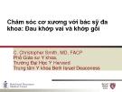 Bài giảng Chăm sóc cơ xương với bác sỹ đa khoa: Đau khớp vai và khớp gối - C. Christopher Smith, MD
