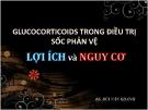 Bài giảng Glucocorticoids trong điều trị sốc phản vệ Lợi ích và Nguy cơ - BS. Bùi Văn Khánh
