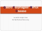 Lecture Gastro esophageal reflux disease - Dr. Tran Ngoc Anh