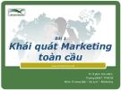 Bài giảng Marketing Quốc tế: Bài 1 - Ths. Đinh Tiên Minh