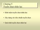 Bài giảng Quản trị nhân lực: Chương 5 - ĐH Mở TP.HCM
