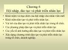Bài giảng Quản trị nhân lực: Chương 6 - ĐH Mở TP.HCM