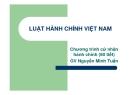 Bài giảng Luật hành chính Việt Nam: Chương 5 - GV Nguyễn Minh Tuấn