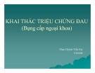 Bài giảng Khai thác triệu chứng đau (Bụng cấp ngoại khoa) - Phan Huỳnh Tiến Đạt