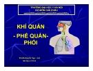 Bài giảng Khí quản - phế quản phổi - ThS.BS. Nguyễn Ngọc Ánh