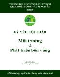 Kỷ yếu hội thảo Môi trường và phát triển bền vững - ĐH Nông Lâm TP. HCM