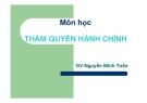 Bài giảng Thẩm quyền hành chính: Chương 1 - GV. Nguyễn Minh Tuấn