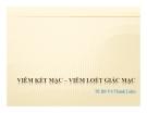 Bài giảng Viêm kết mạc – viêm loét giác mạc -TS BS Võ Thành Liêm
