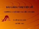 Bài giảng Thư viện số: Chương 3 - TS. Đỗ Quang Vinh