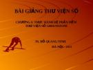 Bài giảng Thư viện số: Chương 6 - TS. Đỗ Quang Vinh