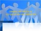 Bài giảng Thống kê nhân sự cơ quan hành chính nhà nước - HV. Hành chính TP.HCM