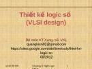Bài giảng Thiết kế logic số (VLSI Design): Chương II/2.3