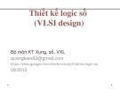 Bài giảng Thiết kế logic số (VLSI Design): Chương IV/4.1