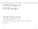 Bài giảng Thiết kế logic số (VLSI Design): Chương I