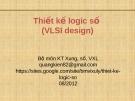 Bài giảng Thiết kế logic số (VLSI Design): Chương II/2.5