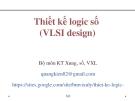 Bài giảng Thiết kế logic số (VLSI Design): Chương III/3.2