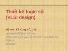 Bài giảng Thiết kế logic số (VLSI Design): Chương II/2.4