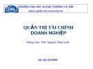 Bài giảng Quản trị tài chính doanh nghiệp - ThS. Nguyễn Thuý Anh