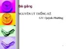 Bài giảng Nguyên lý thống kê: Chương 1 - GV. Quỳnh Phương