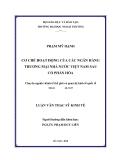 Luận văn thạc sỹ kinh tế: Cơ chế hoạt động của các ngân hàng thương mại nhà nước Việt Nam sau cổ phần hóa