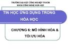 Bài giảng Tin học ứng dụng trong hóa học: Chương 6 - ĐH Công nghiệp TP.HCM