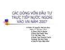 Thuyết trình: Các dòng vốn đầu tư trực tiếp nước ngoài vào Việt Nam năm 2007