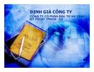 Thuyết trình: Định giá công ty công ty cổ phần đầu tư hạ tầng kỹ thuật TP. HCM - CII