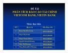 Thuyết trình: Phân tích báo cáo tài chính Vietcombank, Vietinbank