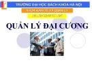 Bài giảng Quản lý đại cương: Chương 1 - ĐH BK Hà Nội
