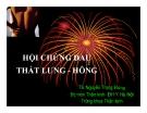 Bài giảng Hội chứng đau thắt lưng hông - TS. Nguyễn Trọng Hùng