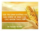 Bài giảng Giá trị dinh dưỡng và đặc điểm vệ sinh của các nhóm thức ăn - BS. Nguyễn Thị Hiền