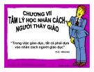 Bài giảng Tâm lý học 2: Chương 7 - GV Nguyễn Xuân Long