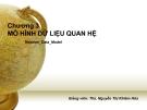 Bài giảng Cơ sở dữ liệu: Chương 3 - ThS. Nguyễn Thị Khiêm Hòa (ĐH Ngân hàng TP.HCM)