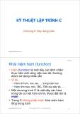 Bài giảng Kỹ thuật lập trình C: Chương 5 - ThS. Trần Quang Hải Bằng