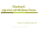 Bài giảng Cơ sở lập trình máy tính: Chương 8 - ThS. Nguyễn Thị Khiêm Hòa