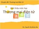 Bài giảng Thương mại điện tử - ThS. Nguyễn Thị Khiêm Hòa