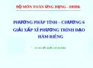Bài giảng Phương pháp tính: Chương 6 - TS. Nguyễn Quốc Lân