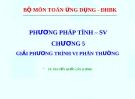 Bài giảng Phương pháp tính: Chương 5 - TS. Nguyễn Quốc Lân