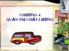 Bài giảng môn Quản trị doanh nghiệp: Chương 4 - ThS. Nguyễn Thị Hương (ĐH Công nghiệp TP.HCM)